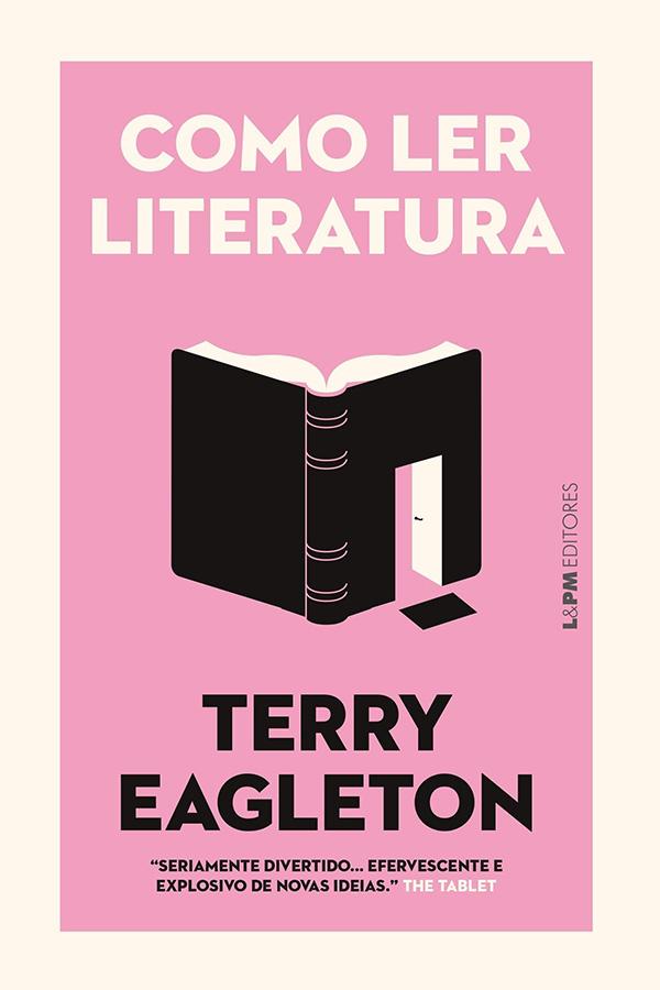 Capa do livro de Terry Eagleton, Como ler literatura