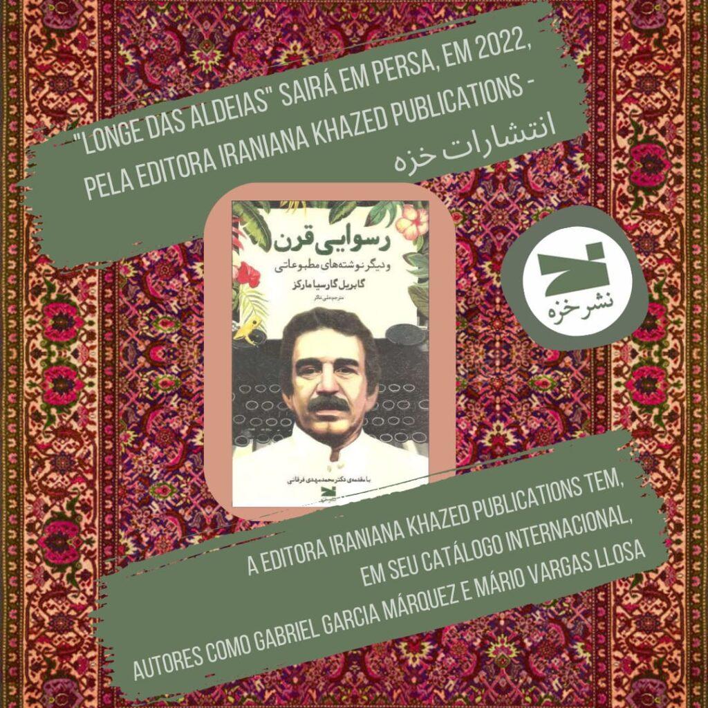 Gabriel Garcia Marquez foi traduzido para o persa pela editora Kazeh Publishing House