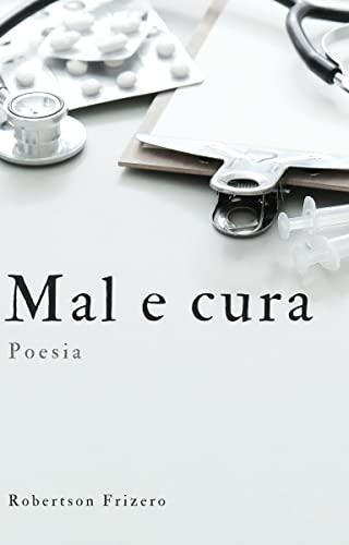 Capa Mal e Cura: Poesias, de Robertson Friizero